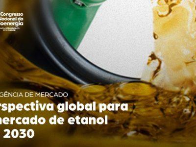Perspectivas do mercado global de etanol serão discutidas em painel internacional